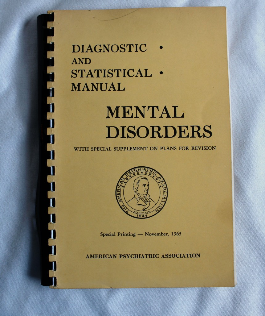 First Edition of the Diagnostic and Statistical Manual of Mental Disorders (DSM-I)