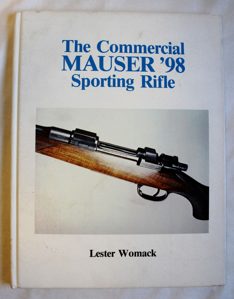 The Commercial Mauser '98 Sporting Rifle by Lester Womack