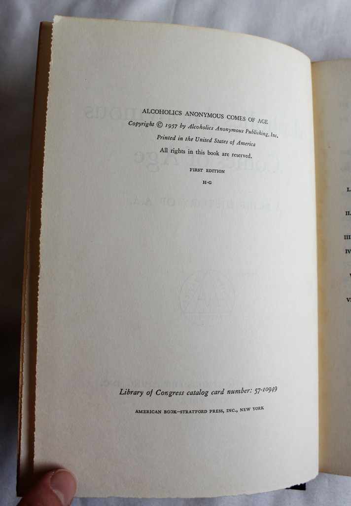 Alcoholics Anonymous Comes of Age 1st Edition Copyright Page Showing Printing Code